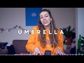 Rihanna - Umbrella | Sarah Close