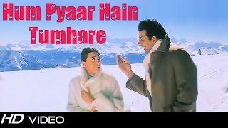 getlinkyoutube.com-Hum Pyaar Hain Tumhare | Haan Maine Bhi Pyaar Kiya | Kumar Sanu | Alka Yagnik | FULL HD 1080p