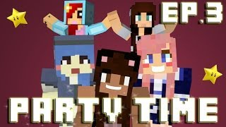 getlinkyoutube.com-Minecraft Party Time | Episode 3