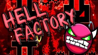 getlinkyoutube.com-Geometry Dash [1.9] - Hell Factory (Old) 100% [Practice Mode]