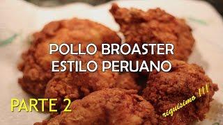 "getlinkyoutube.com-Pollo Frito tipo ""broaster"" (receta peruana) - riquisimo!!  parte 2 HD"