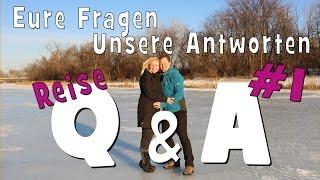 getlinkyoutube.com-REISE Q&A #1 | Eure Fragen - Unsere Antworten