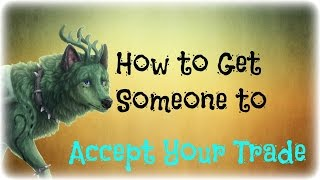Tips on How to Get Someone to Accept Your Trade