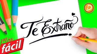 getlinkyoutube.com-Frases de Amor | Como dibujar la Frase Te Extraño - Imagenes de Amor con Frases de te Extraño
