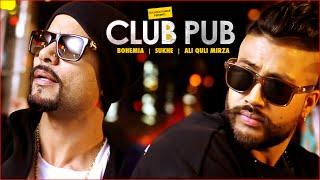 getlinkyoutube.com-Club Pub Video Song | Bohemia, Sukhe | Ramji Gulati | T-Series