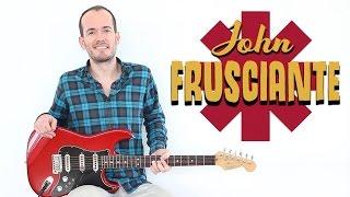 getlinkyoutube.com-Cómo Tocar Guitarra Estilo John Frusciante - Red Hot Chili Peppers