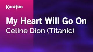 getlinkyoutube.com-Karaoke My Heart Will Go On - Céline Dion *