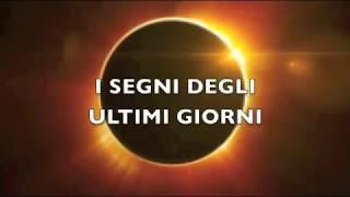 I SEGNI DEGLI  ULTIMI GIORNI (luna di sangue, eclissi, profezie, anticristo)