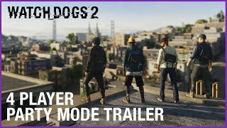Watch Dogs 2 - 4 Player Party Mode Frissítés Trailer