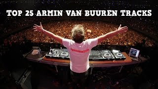 [Top 25] Best Armin van Buuren Tracks [2017] [New vs Old]