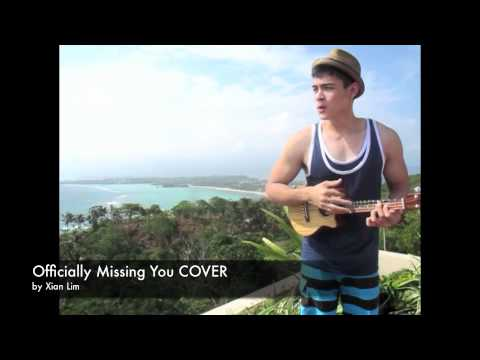 Officially Missing You COVER by Xian Lim