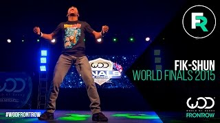 getlinkyoutube.com-Fik-Shun | FRONTROW | World of Dance Finals 2015 | #WODFINALS15