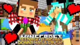 getlinkyoutube.com-TEENAGE YEARS #4 - TEENAGE DONNY HAS A CRUSH!! - Little Donny Minecraft Custom Roleplay.
