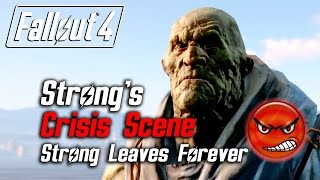 getlinkyoutube.com-Fallout 4 - Strong's Crisis Scene (Strong Leaves Due to Low Approval)