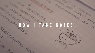 How I take Notes!