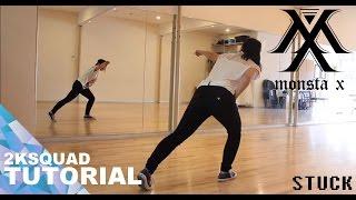 [TUTORIAL] MONSTA X (몬스타엑스) - Stuck (네게만 집착해)   Dance Tutorial by 2KSQUAD