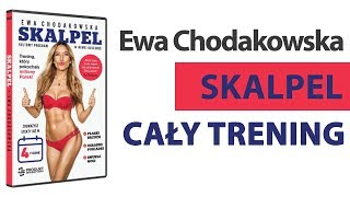 Skalpel - Ewa Chodakowska