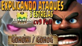 getlinkyoutube.com-EXPLICANDO ATAQUES 3 ESTRELAS CV9 - GOHOG / GOHOWI  | CLASHLAND