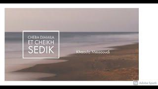 getlinkyoutube.com-Cheikh Sedik et Cheba Djamila - Tir el hamam