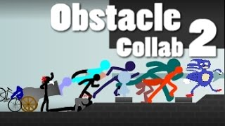 Obstacle Course Collab 2 (hosted by Unseen)