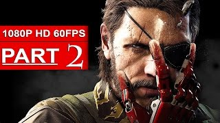 getlinkyoutube.com-Metal Gear Solid 5 The Phantom Pain Gameplay Walkthrough Part 2 [1080p HD 60FPS] - No Commentary