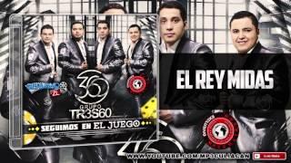 getlinkyoutube.com-Grupo 360 - El Rey Midas (Estudio 2015)