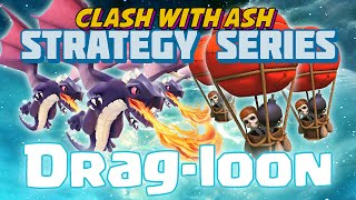 getlinkyoutube.com-Clash Of Clans | Dragon Attack Strategy Guide | DragLoon + DragLight