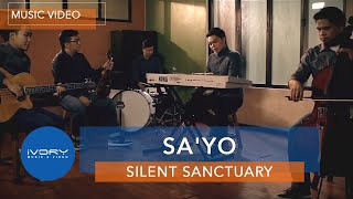 getlinkyoutube.com-Silent Sanctuary | Sa'yo | Official Music Video