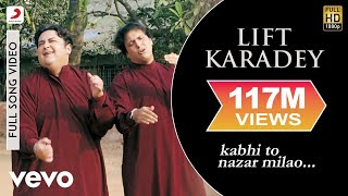 getlinkyoutube.com-Adnan Sami - Lift Karadey Video | Kabhi To Nazar Milao