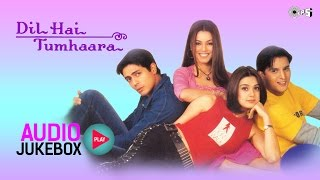 getlinkyoutube.com-Dil Hai Tumhaara Jukebox - Full Album Songs | Arjun Rampal, Preity Zinta, Nadeem Shravan