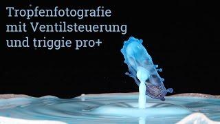 getlinkyoutube.com-Tutorial Tropfenfotografie - Aufbau mit Ventilsteuerung und triggie pro+