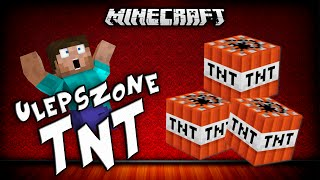 NOWE TNT W MINECRAFT!? - Explosives ++ Mod