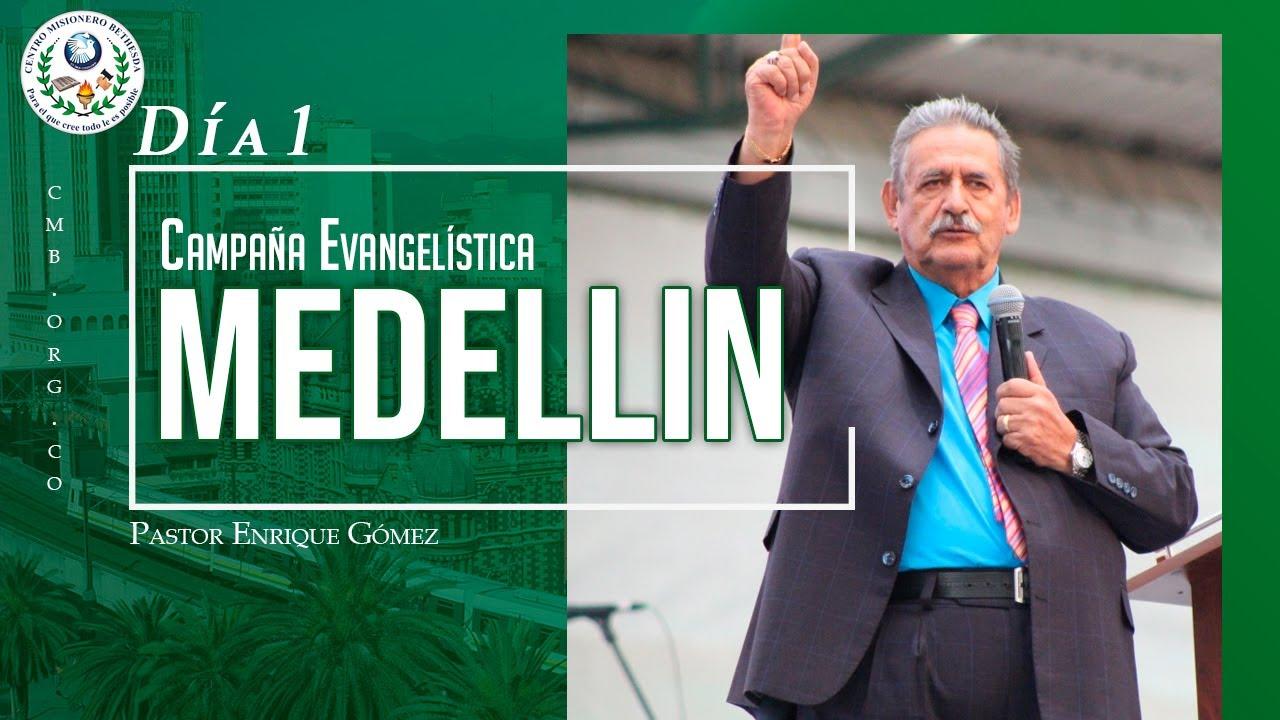 Campaña Evangelística Medellín | Día 1