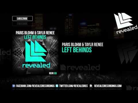 Voir la vidéo : Paris Blohm & Taylr Renee - Left Behinds