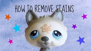 How to Remove any Stains Off of a Littlest Pet Shop