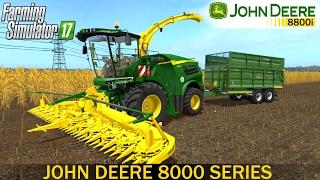 getlinkyoutube.com-Farming Simulator 17 JOHN DEERE 8000 SERIES Self-Propelled Forage Harvester