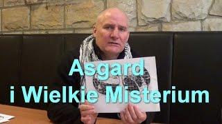 getlinkyoutube.com-Asgard i Wielkie Misterium - Dariusz Kwiecień