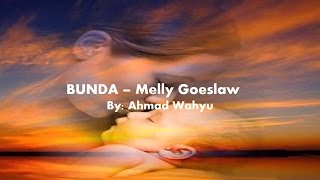 getlinkyoutube.com-Bunda - Melly Goeslaw Full Lyrics