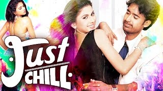 getlinkyoutube.com-Just Chill (2015) Full Hindi Dubbed Movie | Rohan, Anjali | Dubbed Hindi Movies 2015 Full Movie