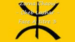 getlinkyoutube.com-Mezwed chaoui - cheb lazhar - face A titre 3