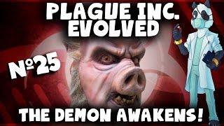 getlinkyoutube.com-The Demon AWAKENS! #25 - Plague Inc Evolved Custom Scenarios