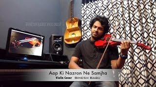 AAP KI NAZRON NE   VIOLIN Cover Feat Binesh Babu!!!