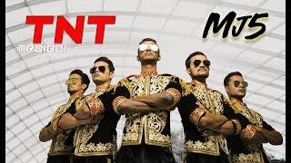 MJ5   TNT  