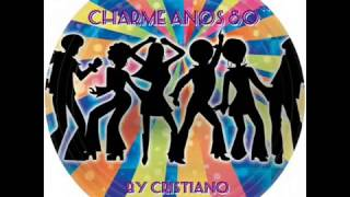 getlinkyoutube.com-Charme especial anos 80 vol III