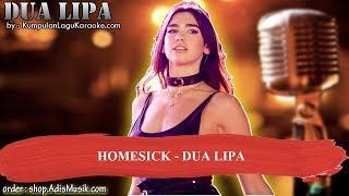 HOMESICK - DUA LIPA Karaoke