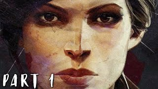 getlinkyoutube.com-DISHONORED 2 Walkthrough Gameplay Part 1 - Emily (PS4)