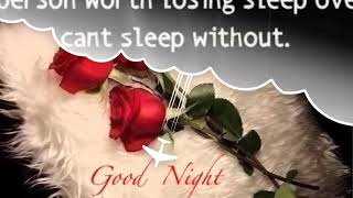 Goodnight  my love. Good night sweet dreams. Good night videos