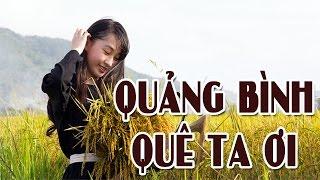 getlinkyoutube.com-Quảng Bình Quê Ta Ơi   Nhạc Trữ Tình Cách Mạng Tuyển Chọn 2017