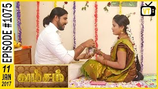 getlinkyoutube.com-Vamsam - வம்சம் | Tamil Serial | Sun TV |  Epi 1075 | 11/01/2017