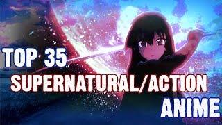 getlinkyoutube.com-Top 35 Action/Supernatural Anime